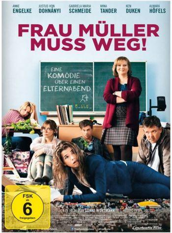 Frau Müller muss weg