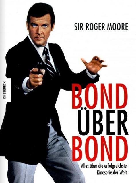 Roger Moore: Bond über Bond