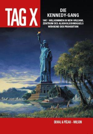 Tag X: Bd. 2: Die Kennedy-Gang