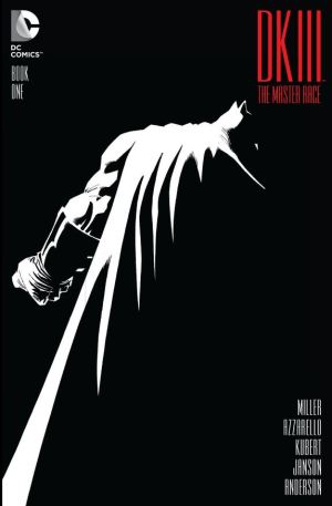 Frank Miller: DARK KNIGHT III: THE MASTER RACE
