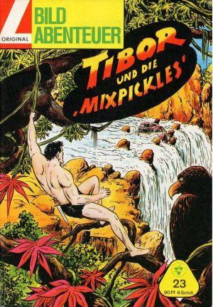 Hansrudi Wäscher: Tibor und die Mixpickles