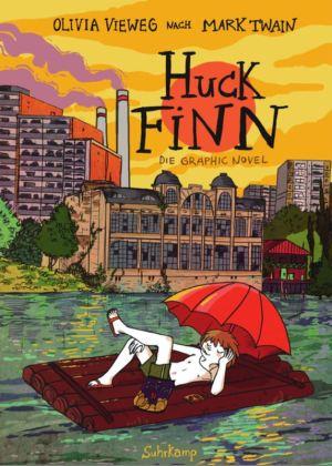 Olivia Vieweg: Huck Finn