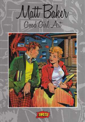 Matt Baker: Good Girl Art
