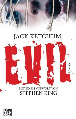 Jack Ketchum: Evil