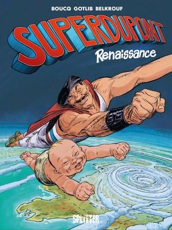Superdupont – Renaissance
