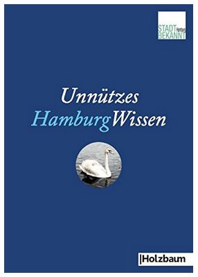 Unnützes Hamburg Wissen