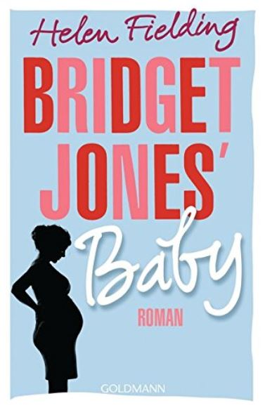 Helen Fielding: Bridget Jones`Baby