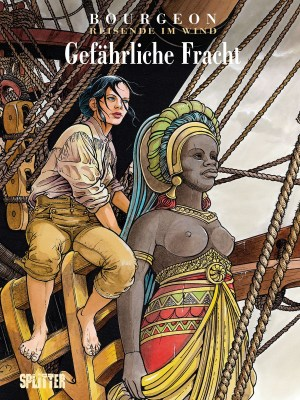 Francois Bourgeon: Reisende im Wind