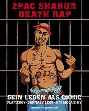 2PAC Sharmur - Death Rap - Sein Leben als Comic