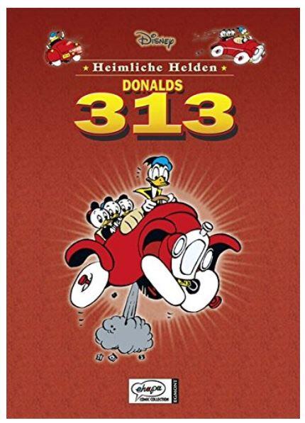 Disney´s heimliche Helden # 9: Donalds 313