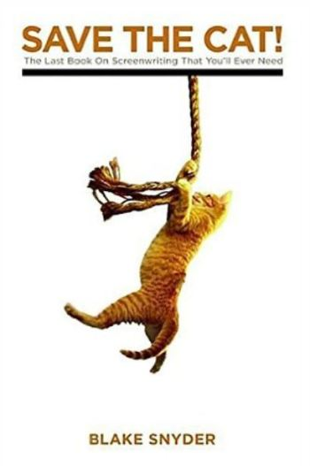 Blake Snyder: Rette die Katze!