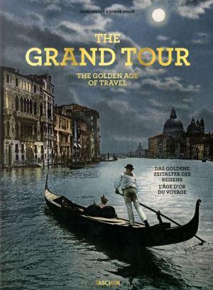 The Grand Tour - Das goldene Zeitalter des Reisens