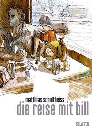 Matthias Schultheiss: Die Reise mit Bill