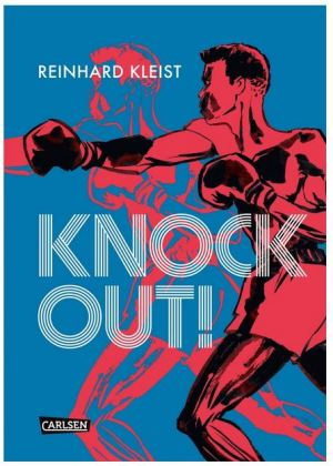 Reinhard Kleist: Knock Out!