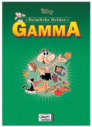 Disney´s heimliche Helden # 4: Gamma