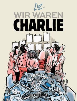 Luz: Wir waren Charlie