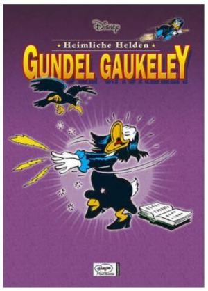 Disney´s heimliche Helden # 3: Gundel Gaukeley