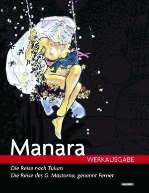 Manara Werkausgabe 1: Die Reise nach Tulum