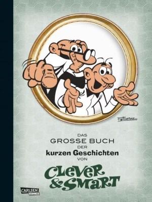 Clever und Smart: Das Große Buch der kurzen Geschichten
