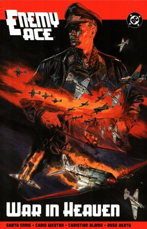 Garth Ennis: Enemy Ace
