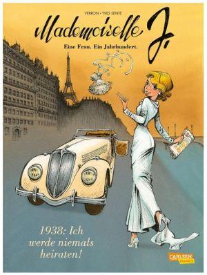 Mademoiselle J - Eine Frau. Ein Jahrhundert