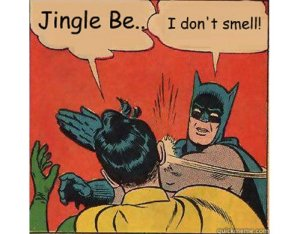 I don't smell!
