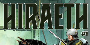 Hiraeth – The Comic You Didn't Know You Needed