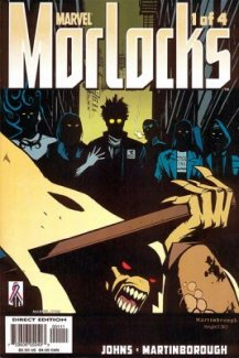 Morlocks #1 (1st App Angel Dust)