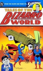 Tales of the Bizarro World TPB