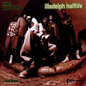 The Roots: Iladelph Halflife