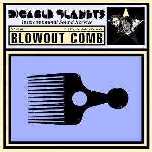 Digable Planets: Blowout Comb