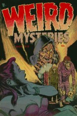 WEIRD MYSTERIES #1