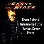GHOST RIDER #1 GABRIELE DELL'OTTO COVER REVEAL