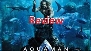 Aquaman Movie: Review