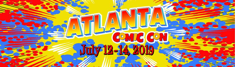 Atlanta Comic Con 2019