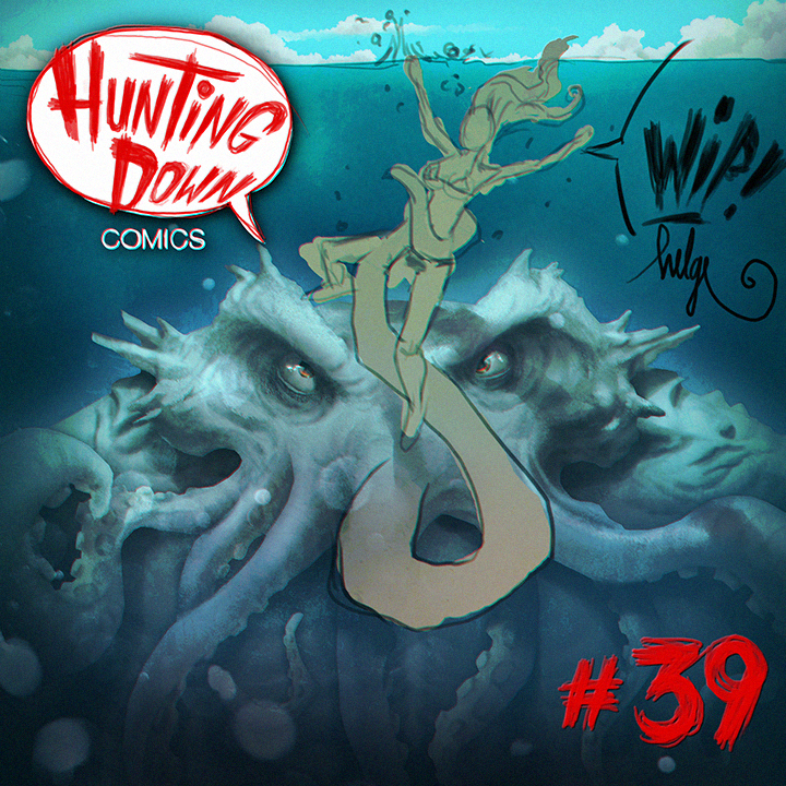 Hunting Down Comics #39