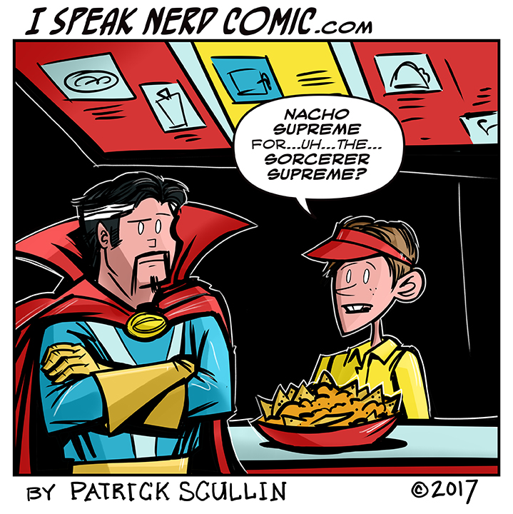 I Speak Nerd Comic Strip Nacho Sorcerer Supreme