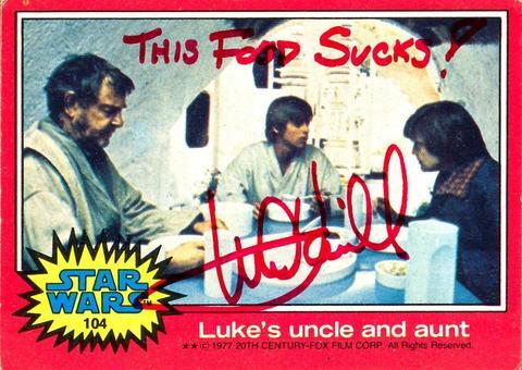 Mark Hamill Star Wars Trading Card Joke 009 This Food Sucks