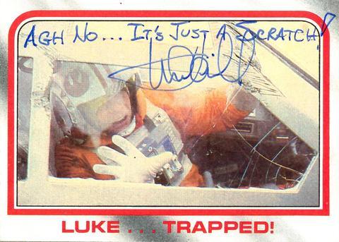 Mark Hamill Star Wars Trading Card Joke 016 Just A Scratch