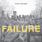 High-Low's Robert Clough Reviews Karl Stevens' Failure