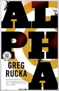 """Alpha"" by Greg Rucka"