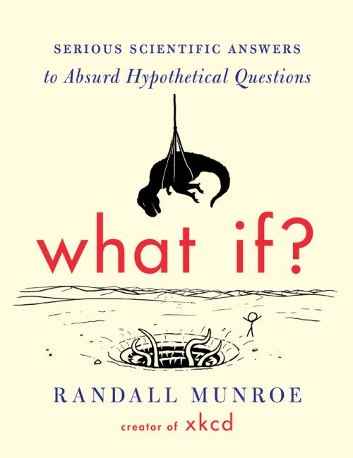 xkcd- Munroe-What-If