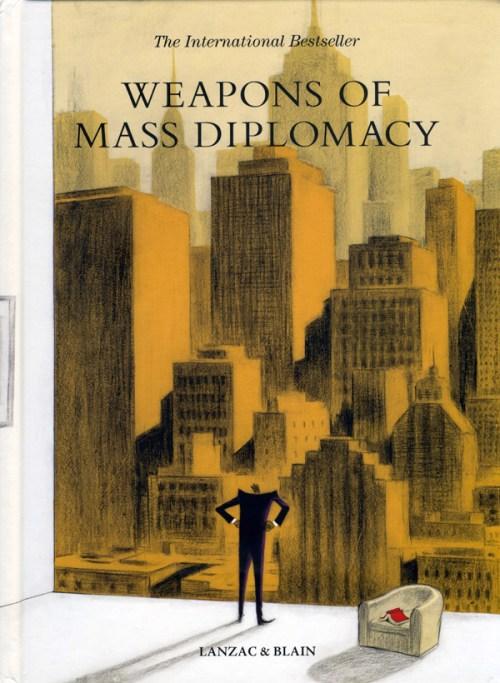 Lanzac-Blain-Weapons-of-Mass-Diplomacy