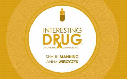 Manning-Wieszczyk-Interesting-Drug