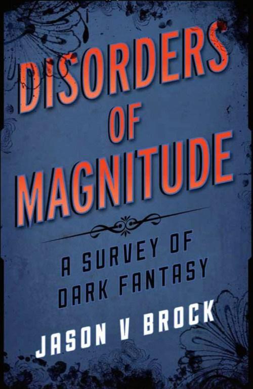 Disorders-of-Magnitude-Jason-V-Brock