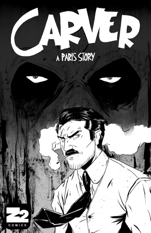 CARVER: A PARIS STORY by Chris Hunt