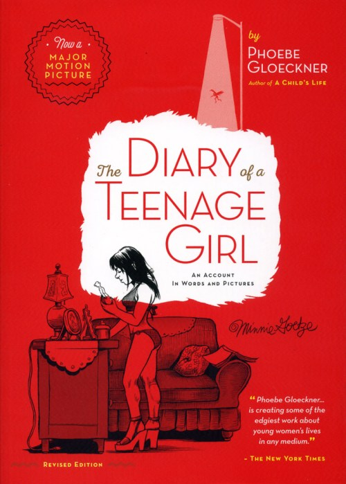 "Okay, just go and read Phoebe Gloeckner's ""The Diary of a Teenage Girl"""