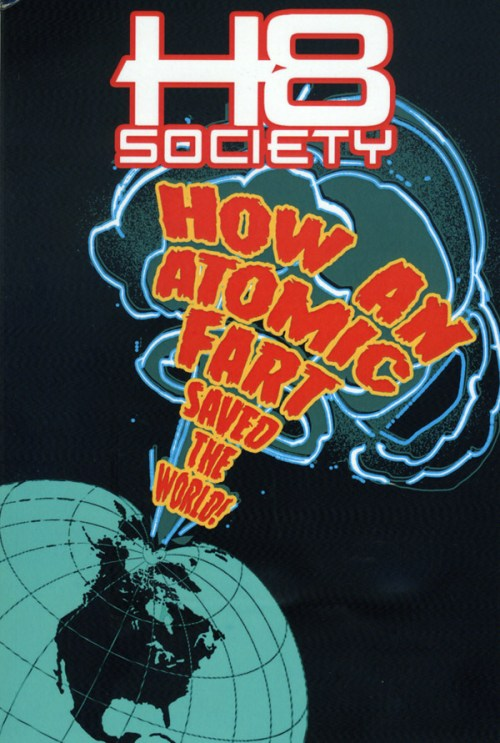 2Dans-H8-Society-How-an-Atomic-Fart
