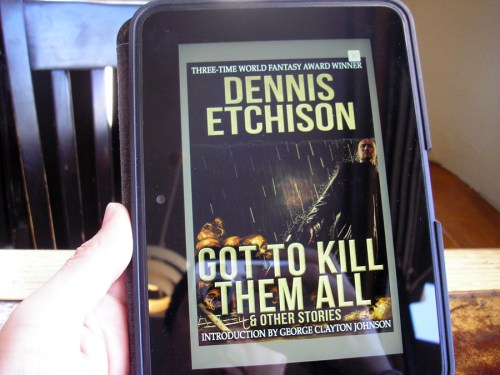 """Got to Kill Them All and Other Stories"" by Dennis Etchison"