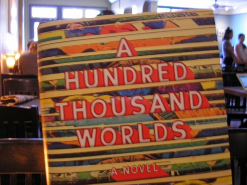 """A Hundred Thousand Worlds"" by Bob Proehl"